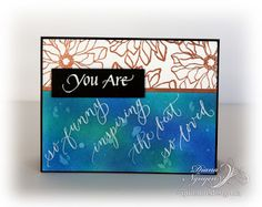 Diana Nguyen, You Are, Quietfire Design, Distress Inks, Elizabeth Craft Designs, ECD, Flower Power, emboss