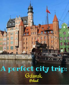 Gdansk is the perfec