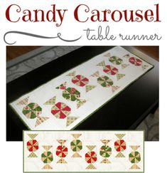 Candy Carousel Table Runner Pattern by Monica Curry