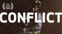 Watch all 6 episodes of Conflict free at http://thisisconflict.com.  Perhaps the…