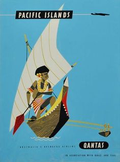 Qantas Pacific Islands travel poster Harry Rogers - Native In Boat
