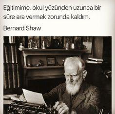 Bu ben yaa Bernard Shaw, Happiness Project, Meaningful Words, Cool Words, Karma, Sentences, Slogan, Good People, Quotations