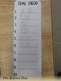 """I had my students tape a Time Check strip to their desk. During the day I would randomly call out """"Time Check"""" and students had to look at the clock and record what time it was."""