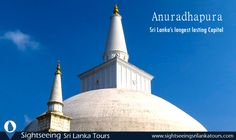 Anuradhapura - Sri Lanka's longest lasting Capital  Anuradhapura is the most celebrated of Sri Lanka's ancient ruined cities. This city is the repository of several priceless treasures of Buddhism and as a World Heritage site definitely a must to every visitor to Sri Lanka.  Read more about Anuradhapura http://www.sightseeingsrilankatours.com/anuradhapura/