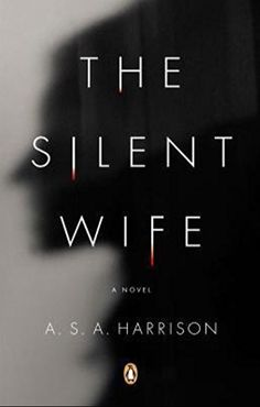 """The Silent Wife""---I'm NOT Much of a Novel Reader, But This Psychological Thriller Kept Me Turning Pages Into the Night! Read In Two Days, Between Getting Ready For Christmas, Harrison Has Written a Thriller For The Ages! I Loved It. I Love Books, Great Books, New Books, Books To Read, Reading Lists, Book Lists, Reading Den, Happy Reading, Reading Time"
