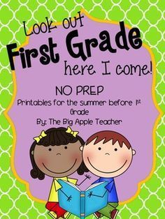 Look Out First Grade, Here I Come- Packet for the Summer b