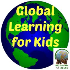 Global Learning for Kids | Multicultural Kid Blogs