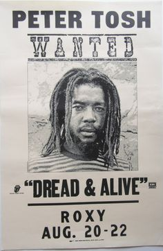 Original 1981 Peter Tosh Promotional Poster for the Tour and Album 'Wanted Dread and Alive'