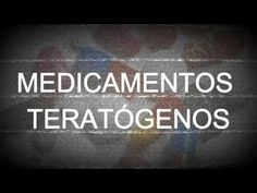 Medicamentos Teratógenicos. - SCOTTxRT %