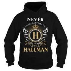 (Tshirt Nice Discount) HALLMAN  Shirts This Month  HALLMAN  Tshirt Guys Lady Hodie  SHARE and Get Discount Today Order now before we SELL OUT Today  automotive a donn thing you wouldnt understand keep calm let hand it tshirt design funny names shirts hallman