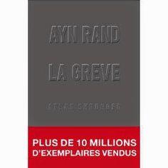 L'Université Liberté: Ayn Rand, La Grève, par Sophie Bastide-Foltz, et l...