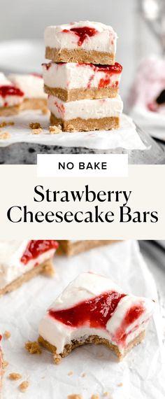 No Bake Strawberry Cheesecake Bars - Broma Bakery Summer Desserts, Just Desserts, Dessert Recipes, Strawberry Cheesecake Bars, Strawberry Jam, Easy Holiday Recipes, Summer Recipes, Broma Bakery, Meals For Four