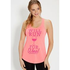 "maurices Tank With ""Will Run For Wine"" Graphic ($20) ❤ liked on Polyvore featuring neon punch and maurices"
