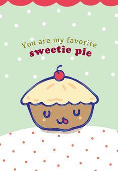 Free Printable My Favorite Sweetie Pie Greeting Card