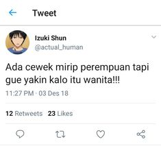 Yes in aja udah:) Quotes Lucu, Jokes Quotes, Funny Quotes, Funny Tweets Twitter, Twitter Header Quotes, Memes Funny Faces, Funny Kpop Memes, Nature Quotes, Mood Quotes