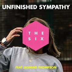 Electric For Life: The Six feat. Jasmine Thompson - Unfinished Sympathy Via the Electric for Life Radio Hub at http://lelectricfor.life