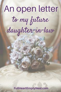 an open letter to my future daughter-in-law