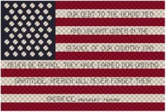 I used a quote by Harry S Truman to create this cross stitch pattern. I think its appropriate especially in this day and age to say thanks to those who protect our freedom. Thank you!