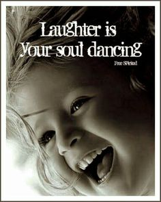 Yoga Quotes : Laughter is your Soul dancing Wisdom Quotes, Quotes To Live By, Life Quotes, Joy Quotes, Happy Quotes, Quotes Distance, Best Quotes, Funny Quotes, Quotes About Strength In Hard Times
