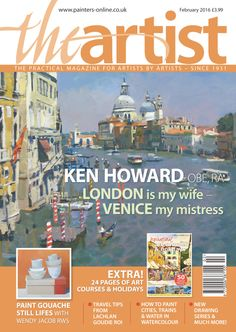 Leisure Painter and The Artist UK magazines Easy Watercolor, Watercolour Painting, Ken Howard, The Artist Magazine, Train Drawing, Uk Magazines, Art Courses, February 2016, Landscape