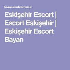 Eskişehir Escort | Escort Eskişehir | Eskişehir Escort Bayan
