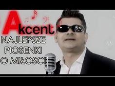 Zespół Akcent Najlepsze piosenki o Miłości KOMPILACJA składanka - YouTube