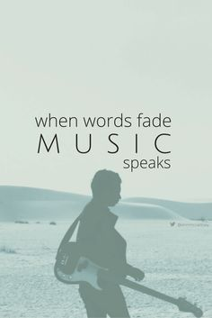 """when words fade music speaks"" #music #speaks #quotes #pinterest #qotd #canva #annmccartney @annmccartney"