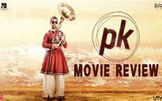 Aamir Khan Anushka Sharma PK hindi movie review and rating, PK 2014 Hindi film box office collections Pk movie story Critics review & rating