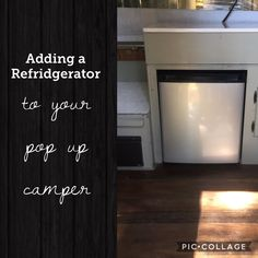 Adding A New Refrigerator To Your Pop Up Camper Will Make The Summer Months  Much Cooler