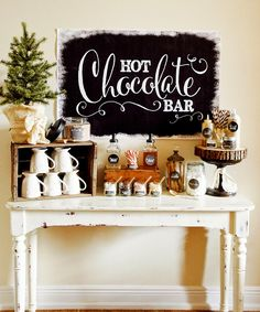 Hot Chocolate Bar - beautiful styling, and love the little add-ins like white chocolate chips and syrup to pump in (use new soap dispensers, add syrup from the coffee aisle.