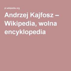 Andrzej Kajfosz – Wikipedia, wolna encyklopedia