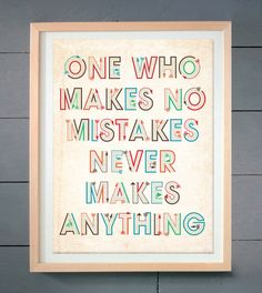 One who makes no mistakes...