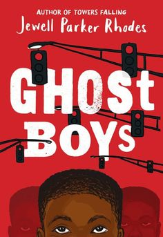 Ghost Boys by Jewell Parker Rhodes [in Shelf Awareness] | BookDragon