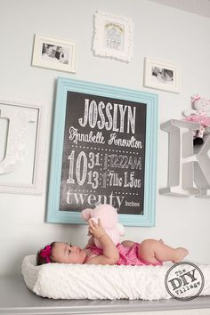 DIY birth stat chalkboard wall art ****This could be a fun way to do a monthly picture of baby's first year. Write the age in months of baby and even weight and height in the same format and frame it as shown.