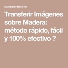 Transferir Imágenes sobre Madera: método rápido, fácil y 100% efectivo ? Transfer Onto Wood, Foto Transfer, Craft Projects, Projects To Try, Decoupage Printables, Painting Techniques, Christmas Time, Diy And Crafts, Blog