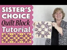 Quilting Blocks: Sister's Choice Quilt Block Tutorial - YouTube