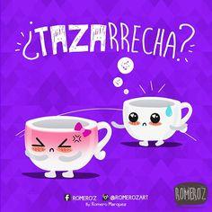 De mis Favoritos! TazArrecha? #DescripcionGrafica New Version By.  @RomerozArt @RomeroMarquez #descripciongrafica #Tazarrecha #Taza #Arrecha #EstasArrecha #humorgrafico #humor #frase #creative #ROMEROZ #illustrations #ilustracion  #VENEZUELA #ilustraciones #romerozart  #cuchi #diseñovenezolano #frases #cup #diseñografico #graphichumor #ilustration #ilustra