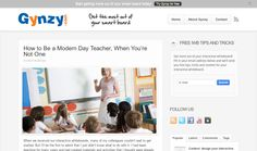 How to Be a Modern Day Teacher, When You're Not One | Gynzy Teachers