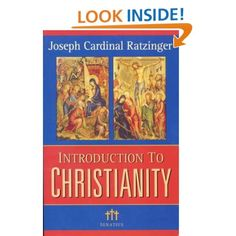 Introduction to Christianity, 2nd Edition (Communio Books): Pope Benedict XVI