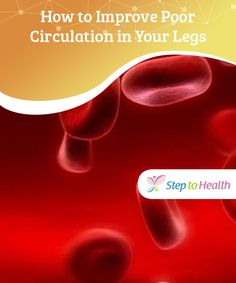 Improve bad #circulation of the legs  Do you suffer from #varicose veins and #bad circulation of the #legs? Try these home #remedies.