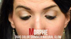Morphe 35oS Color Shimmer Natural Glow Warm Nude Shimmer Natural Eye Sha...