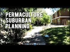 Permaculture Tip of the Day - Permaculture Suburban Planning - School of Permaculture