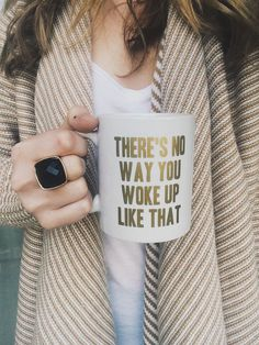 Mothers' Day Gift Idea: I Woke Up Like This - Funny Coffee Mug from Pretty Letters Shop Cute Coffee Mugs, Coffee Is Life, I Love Coffee, Tea Mugs, Coffee Cups, Drink Coffee, Coffee Coffee, Coffee Lovers, Coffee Shop
