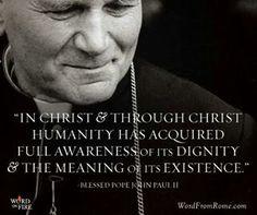 Saint John Paul II quotes. Catholic Saints. Catholics. Catholicsm