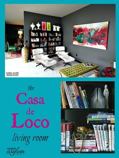 Visit interior designer, blogger and creator of Velvet Finishes paint, Kellie Smith's Casa de Loco Living Room. Take the tour!