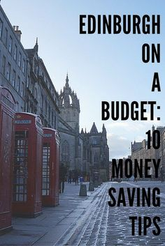 read Visiting Edinburgh on a budget: 10 money-saving tips for your next trip to Scotland's capital.