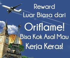 Anda pun bisa mendapatkan Reward Luar Biasa dari Oriflame Liburan ke dalam dan Luar Negeri GRATIS Asal Mau Belajar dan Bekerja Keras!