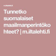 Tunnetko suomalaiset maailmanperintökohteet? | m.iltalehti.fi