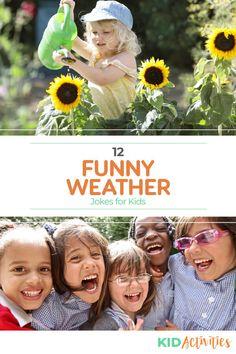 Weather Jokes, Funny Weather, Weather And Climate, Great Jokes, Funny Jokes For Kids, Games For Toddlers, Fun Activities For Kids, Toddler Jokes, Kid Friendly Jokes