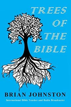 Trees of the Bible (Search For Truth Series) by Brian Johnston, http://www.amazon.com/dp/B00EXO8MHC/ref=cm_sw_r_pi_dp_0B6Wub0WD8SQJ